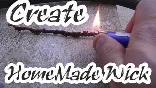 How To Make A Homemade Wick - YouTube