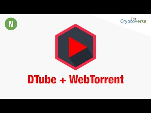How To Support DTube  Content Creators Using WebTorrent To Help Host Their Videos (Cryptoverse) video