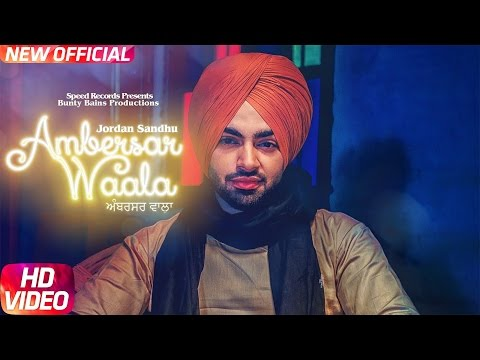 Ambersar Waala | Jordan Sandhu | Bunty Bains | Desi Crew | Latest Song 2017 | Speed Records