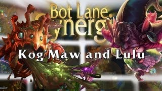 League of Legends Bot Lane Synergy - Kog'Maw and Lulu