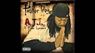 Pastor Troy: A.T.L  A-Town Legend - For My Hustlas [Track 2]