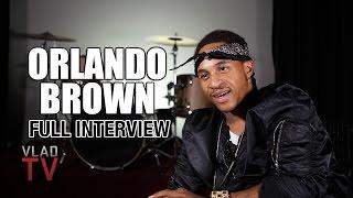 Orlando Brown (Full Interview)