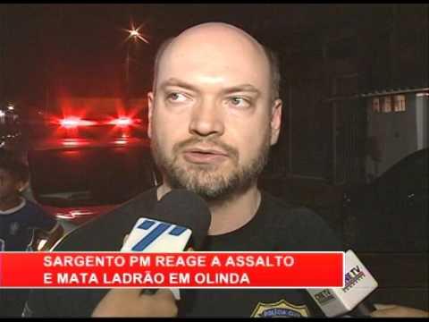 [RONDA GERAL] Sargento da PM reage a assalto e mata ladrão em Olinda