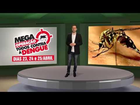 MEGA OPERAÇÃO TODOS CONTRA DENGUE