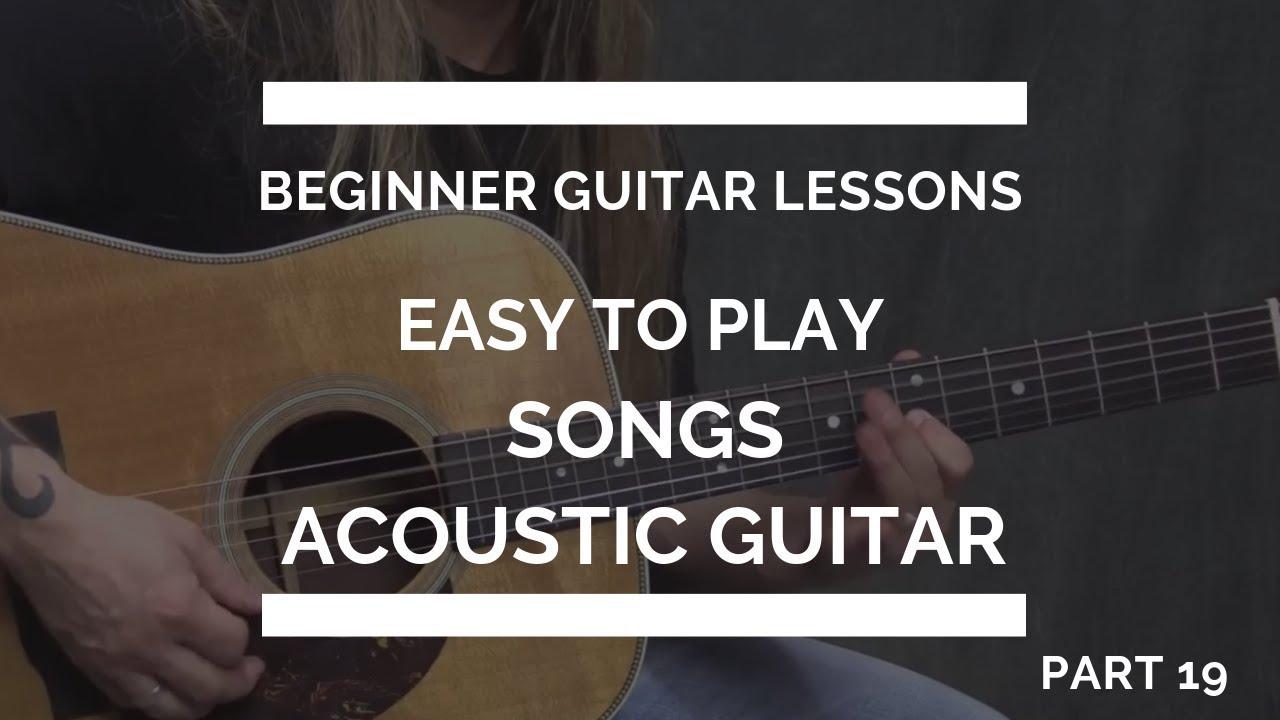 Easy Guitar Songs for Beginners | Beginner Guitar Lesson #19