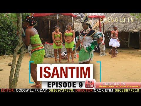 ISANTIM FULL MOVIE EPISODE 9
