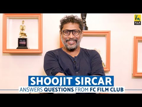 Director Shoojit Sircar Answers Questions From The FC Film Club | October