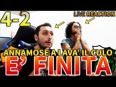 4-2 ANNAMOSE A LAVA IL CUL0 - È FINITA. ROMA-SASSUOLO [LIVE REACTION]
