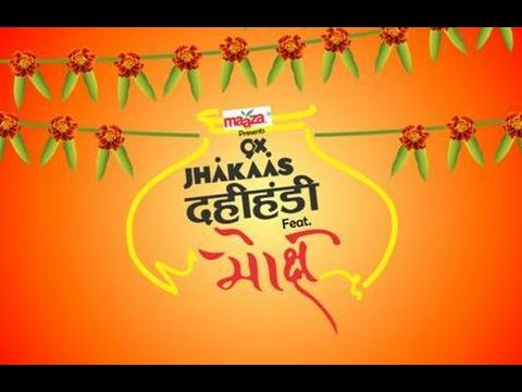 Jhakaas Dahi Handi Song | Feat Moksh Band | HD