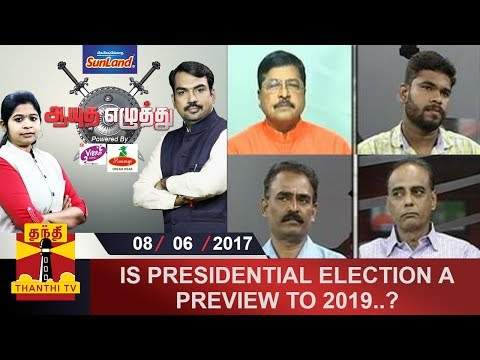 (08/06/2017) Ayutha Ezhuthu | Is Presidential Election a preview to 2019? | Thanthi TV