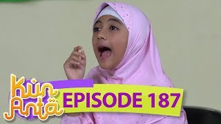 Video Jiahaay! Princess Lia Salah Mulu - Kun Anta Eps 187 MP3, 3GP, MP4, WEBM, AVI, FLV Agustus 2018