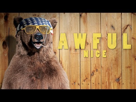 Awful Nice– Official Trailer