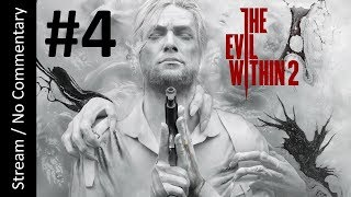 The Evil Within 2 - Survival (Part 4) playthrough stream