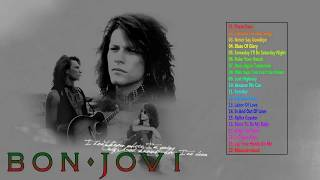 Best of Bon Jovi - Bon Jovi Greatest Hits Full Album Live - The Best of Bon Jovi