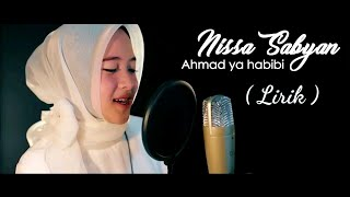 Lirik Ahmad Ya habibi ( Cover Nissa Sabyan )