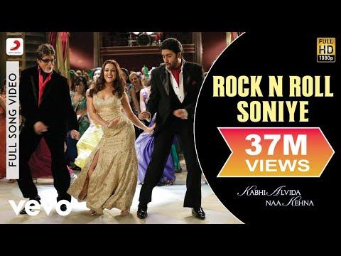 Rock and roll soniye  - Kabhi Alvida Naa Kehna (2006)