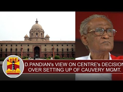 D-Pandians-view-on-Centres-decision-over-setting-up-of-cauvery-management-board