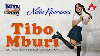 Download lagu Nella Kharisma Feat Heri Dn Tibo Mburi Mp3