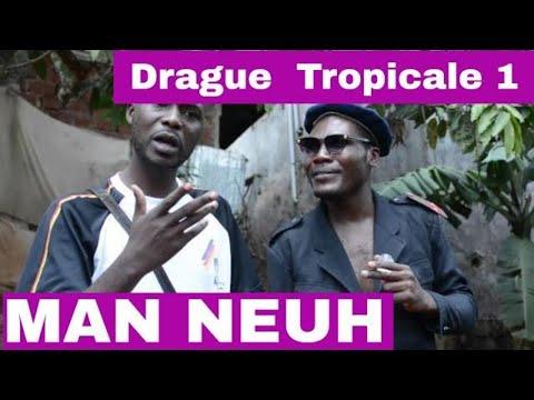 Man Neuh - Drague Tropicale