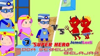 Video Super Hero Seri 3-Doa Sebelum Belajar-Anak Islam-Bersama Jamal Laeli MP3, 3GP, MP4, WEBM, AVI, FLV Januari 2019