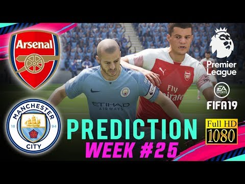 MANCHESTER CITY Vs ARSENAL | FIFA 19 EPL Predict Matchday 25 | Broadcast Camera - 1080HD