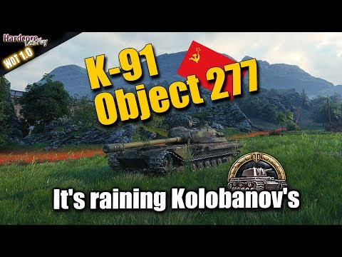 K-91, Object 277, it's raining Kolobanov's, WORLD OF TANKS