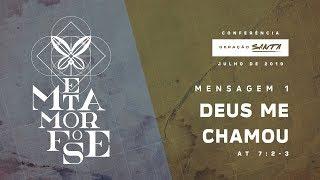 Mensagens - Mensagem 01 - Deus me chamou