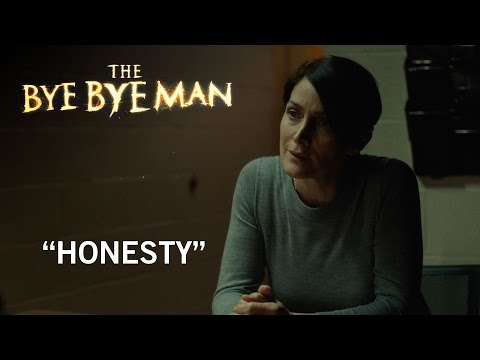 The Bye Bye Man (Clip 'Honesty')