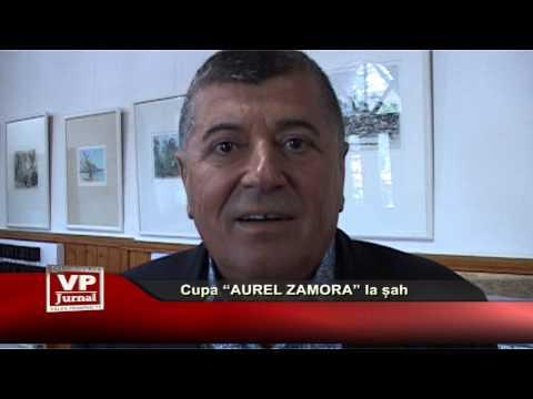 "Cupa ""Aurel Zamora"" la șah"