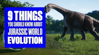9 Things You Didn't Know About Jurassic World Evolution - Jurassic World Evolution Gameplay