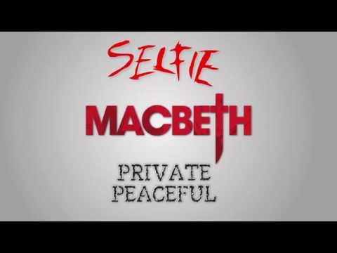 Selfie / Macbeth / Private Peaceful @ Ambassadors Theatre, London (trailer)