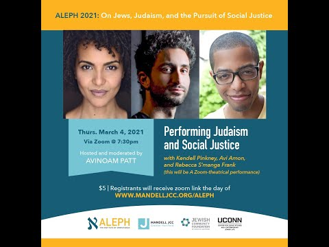"""""""Performing Judaism and Social Justice"""" with Kendell Pinkney, Avi Amon, & Rebecca S'manga Frank"""