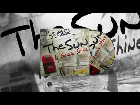 Laurent Schark Feat. Geyster - The Sun Is Gonna Shine (Danny Wild Club Mix)