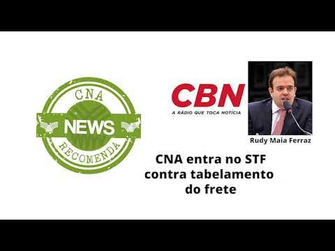 CBN: CNA entra no STF contra tabelamento do frete