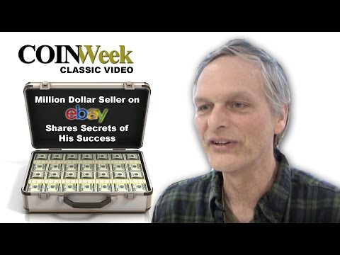 CoinWeek Classic: Million Dollar Seller on eBay Shares Secrets of His Success. VIDEO: 5:09.
