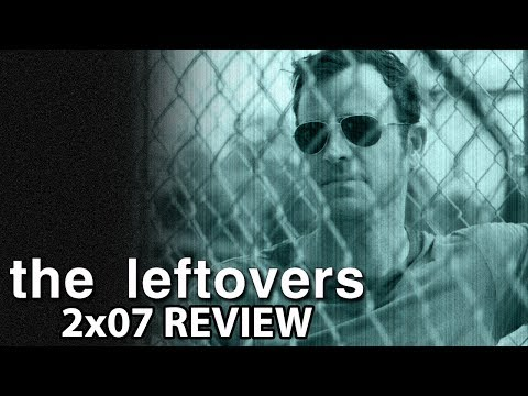 The Leftovers Season 2 Episode 7 'A Most Powerful Adversary' Review