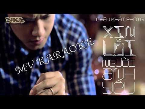 [ Karaoke HD ] Xin Lỗi Người Anh Yêu - Châu Khải Phong || Beat Chuẩn - Thời lượng: 5:25.