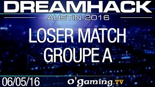 Loser match - DreamHack 2016 Austin - Groupe A