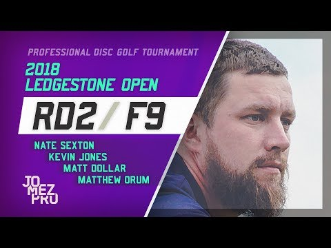 2018 Ledgestone Open | R2, F9, MPO | Sexton, Jones, Dollar, Orum