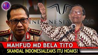 "Video Tegas! Mahfud MD Bela Tito: ""Tulisan IndonesiaLeaks Itu Ho4ks!"" MP3, 3GP, MP4, WEBM, AVI, FLV Februari 2019"