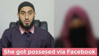 She Got Possessed Through Facebook || Naseeha Sessions