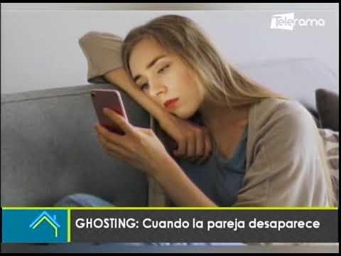 GHOSTING: Cuando la pareja desaparece