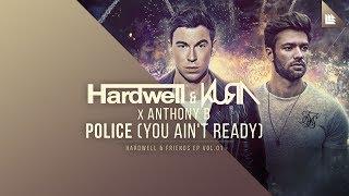 Download Lagu Hardwell & KURA X Anthony B - Police (You Ain't Ready) Mp3
