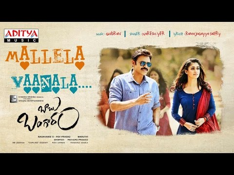 Mallela Vaanala Full Song | Babu Bangaram Songs | Venkatesh | Nayanthara | Maruthi | Ghibran