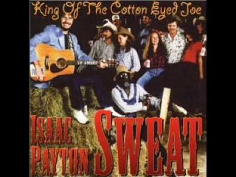 Isaac Payton Sweat-Cotton Eyed Joe/Schottische