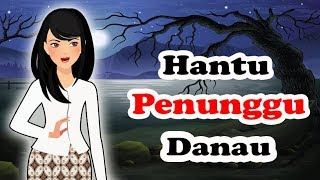 Video Kartun Horror || Hantu Penunggu Danau MP3, 3GP, MP4, WEBM, AVI, FLV Februari 2019