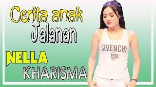 Download Lagu Nella Kharisma - Cerita Anak Jalanan [OFFICIAL] Mp3