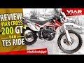 REVIEW & TEST RIDE VIAR CROSS X 200 GT HARGA 24 JUTA