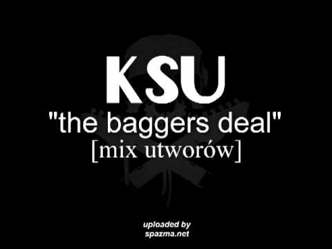 Tekst piosenki KSU - The Baggers Deal po polsku