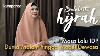 Video Part 1 - Masa Lalu IDP: Dunia Malam hingga Jadi Model Majalah Dewasa | Selebriti Hijrah MP3, 3GP, MP4, WEBM, AVI, FLV Februari 2019